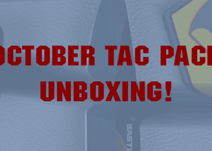 MAIL CALL, The OCTOBER Tacpack IS HERE!