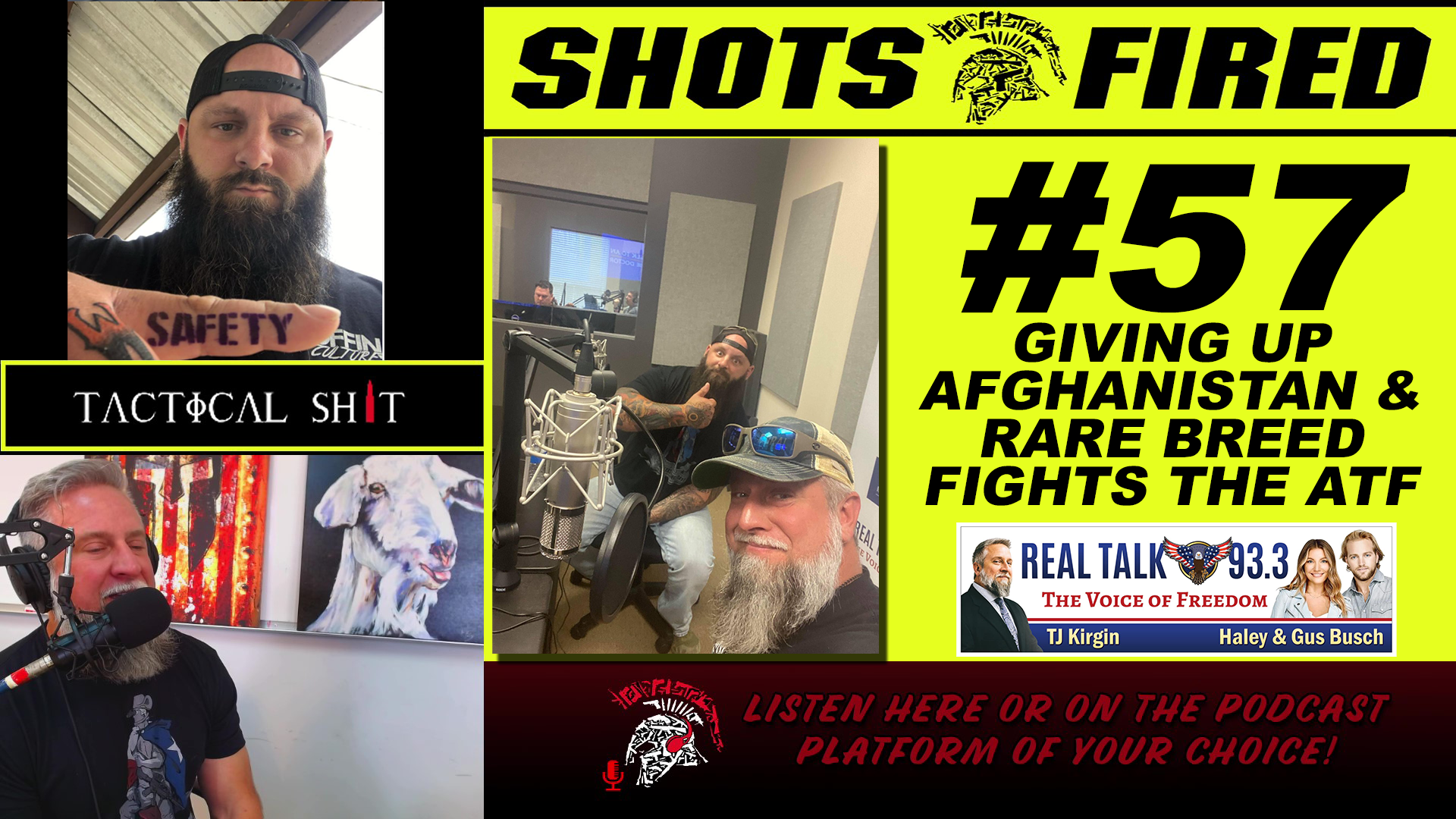 Shots Fired Ep 57 Giving Up Afghanistan & Rare Breed Fights The Atf